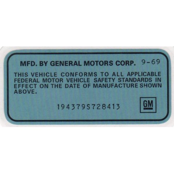69 VEHICLE CERTIFICATION LABEL (SPECIAL ORDER)